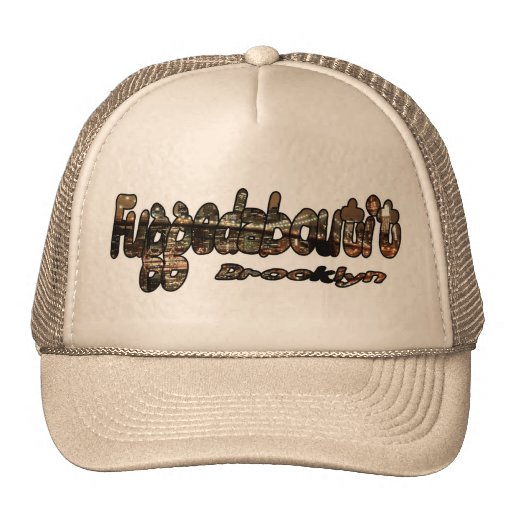 Fuggedaboutit- Brooklyn, NYC Trucker Hat