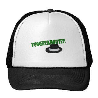 Fuggetaboutit Trucker Hat
