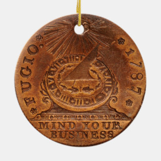 Fugio Cent Mind Your Business Copper Penny Ceramic Ornament