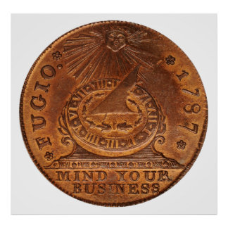 Fugio Cent Mind Your Business Copper Penny Poster