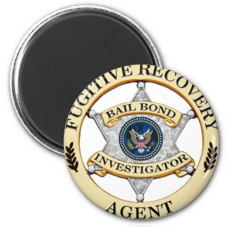 Fugitive Recovery Agent 2 Inch Round Magnet
