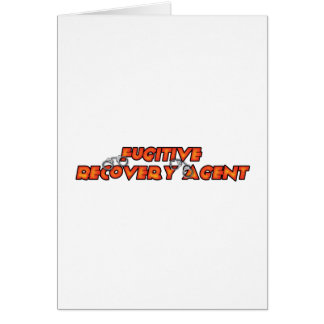Fugitive Recovery Agent - Fire Card