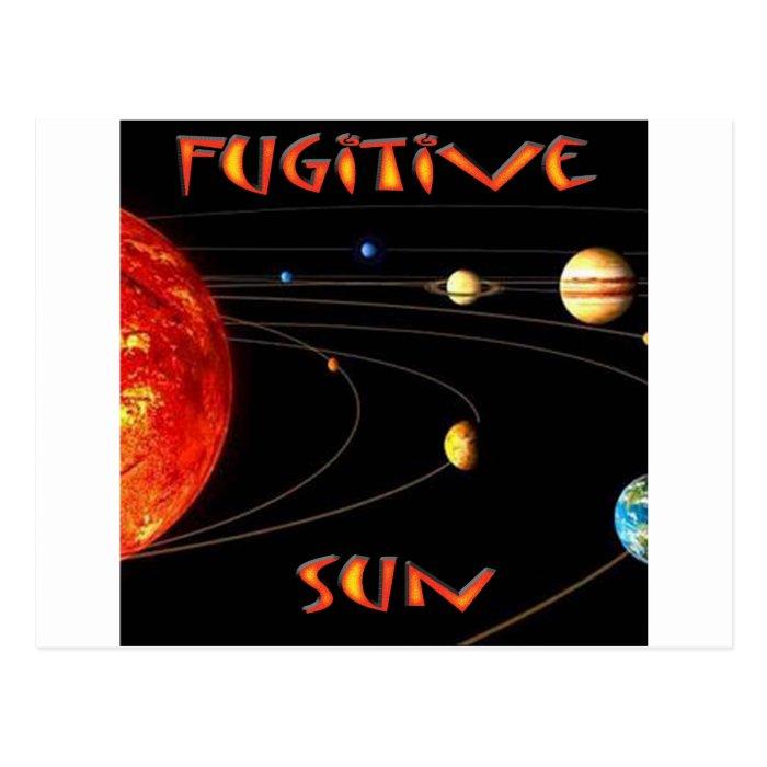 Fugitive Sun Postcard