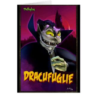 FUGLIEVERSAL: DRACUFUGLIE CARD