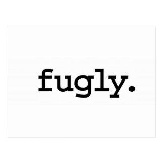 fugly. postcard
