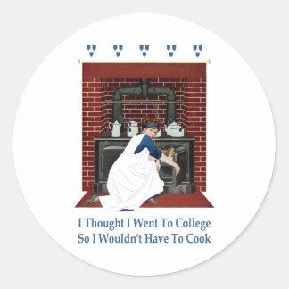 Fui a la universidad así que no tendría que pegatina redonda
