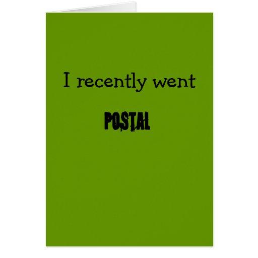 Fui recientemente, postal felicitación