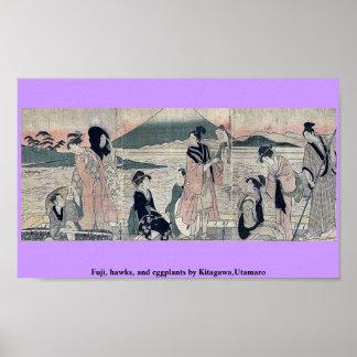 Fuji, hawks, and eggplants by Kitagawa,Utamaro Posters