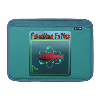 Fukushima Follies MacBook Sleeve