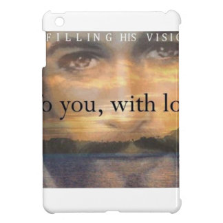 Fulfilling His Vision Case For The iPad Mini