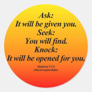 Fulfillment Matthew 7 7-8 Abbrev Round Sticker
