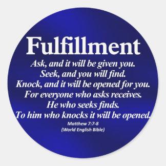 Fulfillment Matthew 7:7-8 Classic Round Sticker