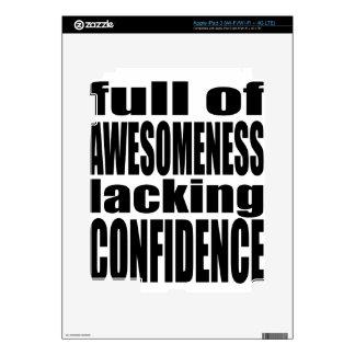 full awesomeness lacking confidence black motivati skin for iPad 3
