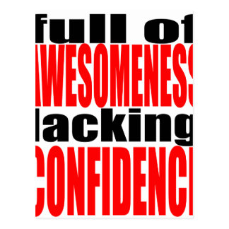 full awesomeness lacking confidence red motivation postcard