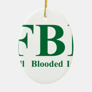Full Blooded Irish Ceramic Ornament