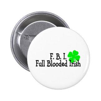Full Blooded Irish St Patricks Day 2 Inch Round Button