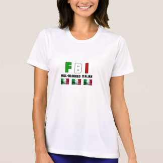 Full Blooded Italian Lady's T-Shirt. T-Shirt