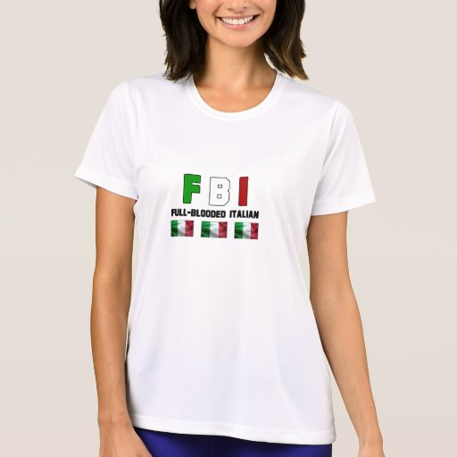 Full Blooded Italian Lady's T-Shirt. T Shirts