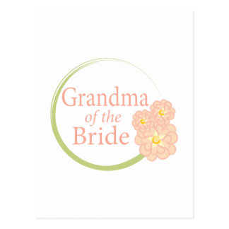 Full Circle Floral Grandma of the Bride Postcard