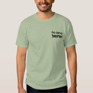 Full Contact Dogsport T Shirt