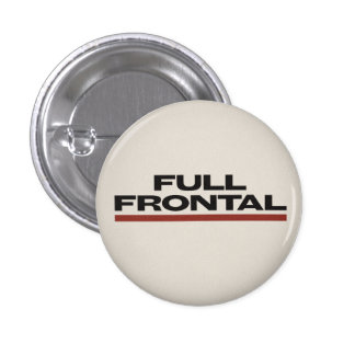 FULL FRONTAL flomm 1 Inch Round Button