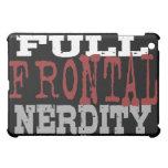 Full Frontal Nerdity iPad Case