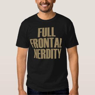 Full Frontal Nerdity Shirt
