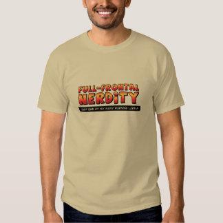 Full Frontal Nerdity T Shirt