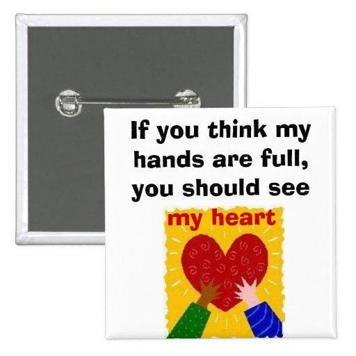Full Hands, Full Heart Pins
