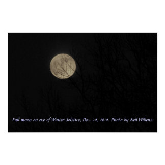Full moon on eve of Winter Solstice poster