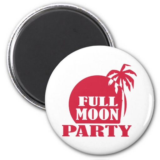 Full Moon Party Magnets