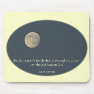 Full Moon Robert Browning Quote Mouse Pad
