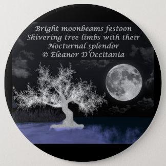 Full Moon Splendor Poetry Colossal 6 Inch Button