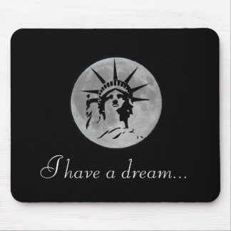 Full Moon Statue of the Freedom I Have to Dream Mouse Pad