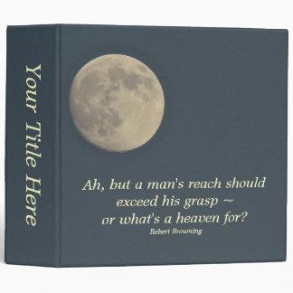 Full Moon With Robert Browing Quote Binders