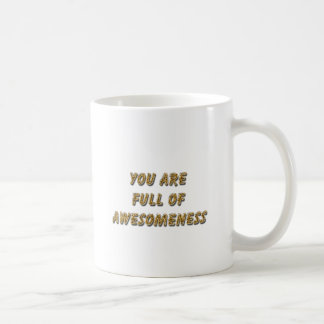 Full of awesomeness coffee mug
