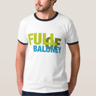 Full of Baloney Shirt