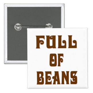 Full Of Beans Pinback Button