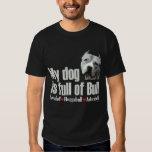 Full of Bull - Pit Bull T shirt