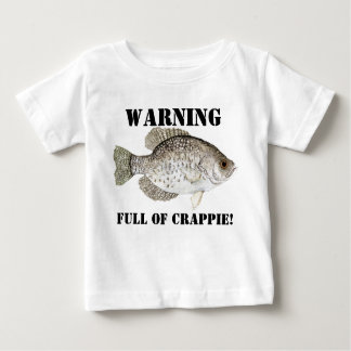 Full of Crappie Infant Apparel Baby T-Shirt