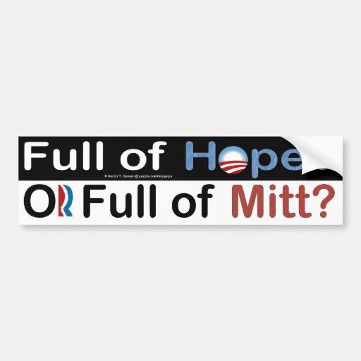 Full of Hope or Full of Mitt? Car Bumper Sticker