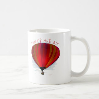Full of Hot Air - Balloon Products Coffee Mugs