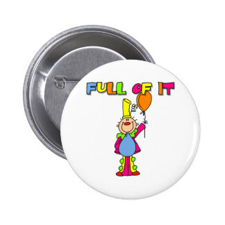 Full of It Pinback Buttons