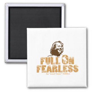 Full On Fearless 2 Inch Square Magnet