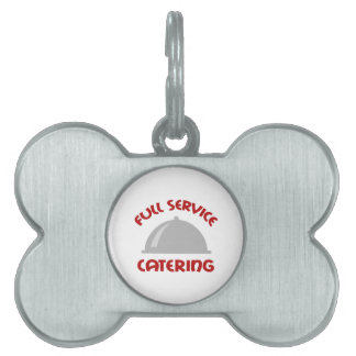 FULL SERVICE CATERING PET ID TAGS