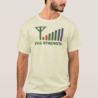 FULL STRENGTH T-Shirt
