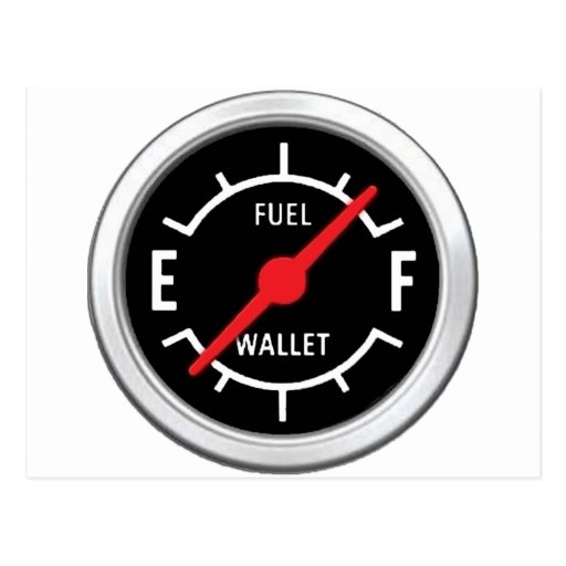 Full tank, Empty wallet Post Cards