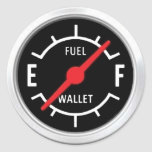 Full tank, Empty wallet Round Stickers