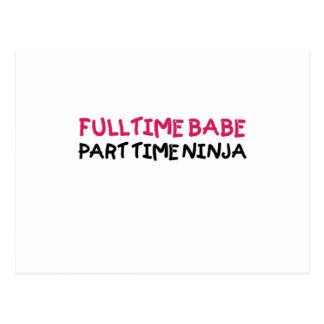 Full Time Babe Part Time Ninja Postcard