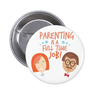 Full Time Job 2 Inch Round Button